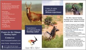 (361) African Hunt for 4 with Limpopo African Safaris. This is good for a group of 4 hunters for 7 days (8 nights). You get one free Impala or Blesbuck or $500 towards trophy fees (per hunter). 3 meals per day. Luxury Accommodations and laundry service. R